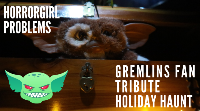 Twisted Minds Gremlins Tribute Haunt Visit and Review!