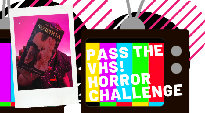 Pass The VHS Horror Edition Challenge