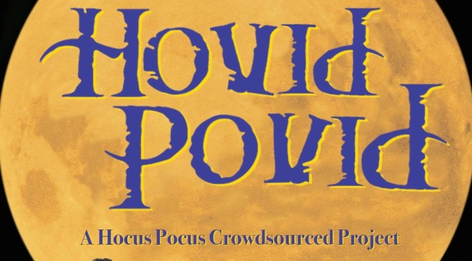 Our Scene From HoVid Povid!