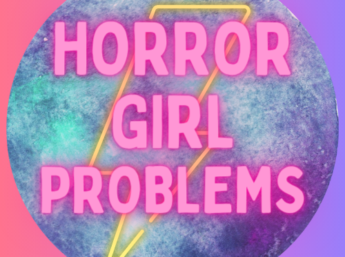 HorrorGirl Problems Shop Launch