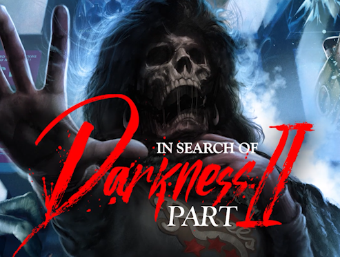 """In Search Of Darkness Part II: More Than """"Gruesome Stupidity"""""""