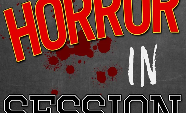 Horror In Session: Don't Fucking Eat That